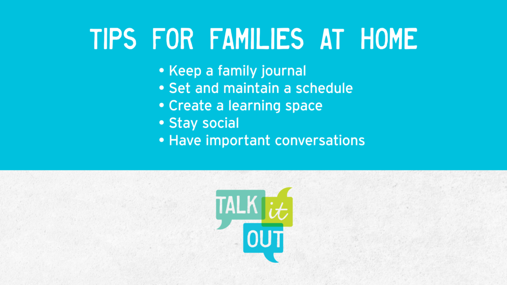 A helpful list of tips for families at home.